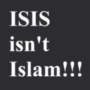 ISIS is not Islam!!!